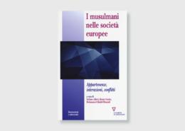 Copertina:I musulmani nelle società europee. Appartenenze, interazioni, conflitti